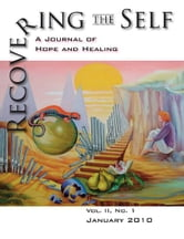 Recovering The Self - A Journal of Hope and Healing (Vol. II, No. 1) ebook by Ernest Dempsey