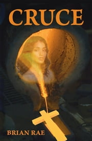 CRUCE ebook by Brian RAE