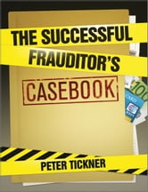 The Successful Frauditor's Casebook ebook by