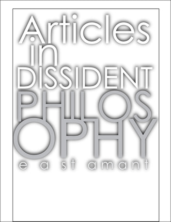 Articles in Dissident Philosophy ebook by E A (Edward) St Amant