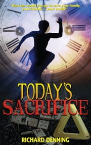 Today's Sacrifice ebook by Richard Denning