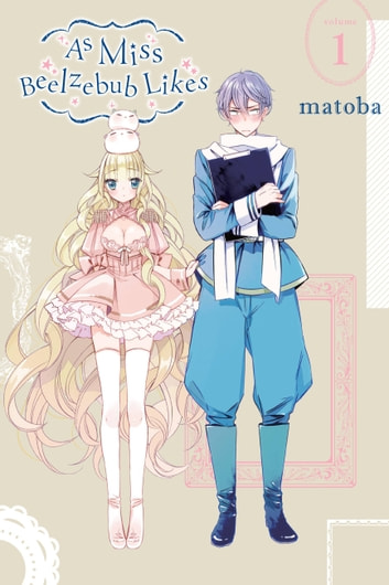 As Miss Beelzebub Likes, Vol. 1 ebook by matoba