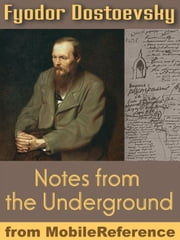Notes From The Underground (Mobi Classics) ebook by Fyodor Dostoevsky,Constance Garnett (Translator)