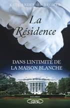 La résidence ebook by Kate Andersen brower, Eric Betsch