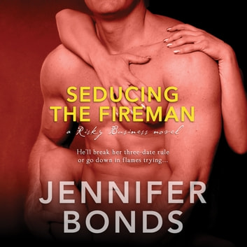 Seducing the Fireman audiobook by Jennifer Bonds