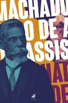 Machado de Assis - obras completas ebook by Machado de Assis