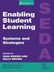 Enabling Student Learning - Systems and Strategies ebook by Sally Brown,Gina Wisker