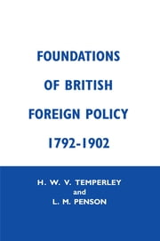 Foundation of Brtish Foreign Cb - Fndtns Btsh Forgn Py ebook by Lillian M. Penson,H.W.V. Temperley