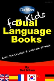 For Kids: Dual Language Books ebook by Det Nilam