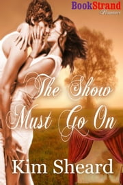 The Show Must Go On ebook by Kim Sheard