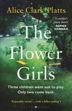 The Flower Girls ebook by