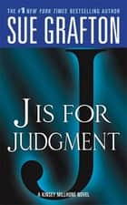 """J"" is for Judgment ebook by Sue Grafton"