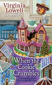 When the Cookie Crumbles ebook by Virginia Lowell