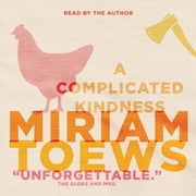 A Complicated Kindness audiobook by Miriam Toews