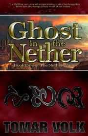 Ghost in the Nether ebook by Tomar Volk