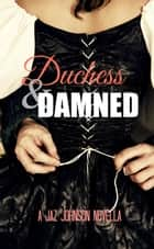 Duchess & the Damned ebook by Jaz Johnson