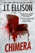Chimera ebook by J.T. Ellison