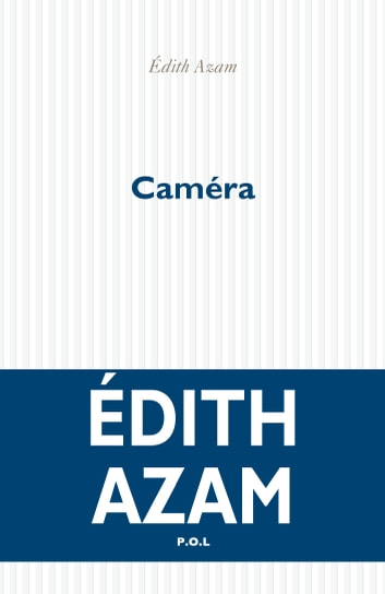 Caméra ebook by Edith Azam