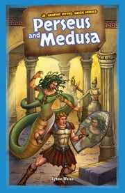 Perseus and Medusa ebook by Weiss, Lynne