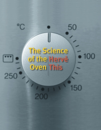 The Science of the Oven ebook by Hervé This