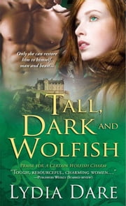 Tall, Dark and Wolfish ebook by Lydia Dare