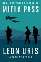 Mitla Pass ebook by Leon Uris