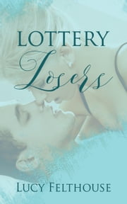 Lottery Losers ebook by Lucy Felthouse