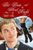Far From Silent Night ebook by Bev Oz