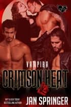 Crimson Heat ebook by