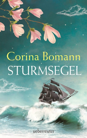 Sturmsegel eBook by Corina Bomann
