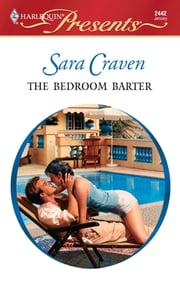 The Bedroom Barter ebook by Sara Craven