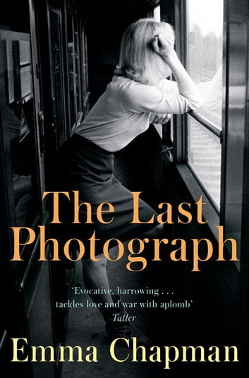 The Last Photograph ebook by Emma Chapman