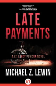 Late Payments ebook by Michael Z. Lewin