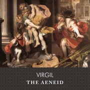 The Aeneid audiobook by Virgil