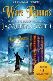 Wave Runners Lasniniar Bundle ebook by Jacquelyn Smith