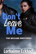 Don't Leave Me ebook by