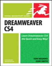 Dreamweaver CS4 for Windows and Macintosh - Visual QuickStart Guide ebook by Tom Negrino,Dori Smith