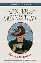 Winter of Discontent ebook by Jeanne M. Dams