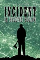 Incident in Braxton Hollow ebook by J. N. Sadler