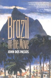 Brazil on the Move ebook by John Dos Passos