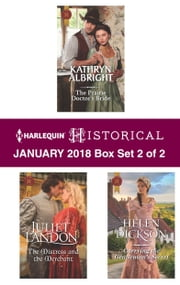 Harlequin Historical January 2018 - Box Set 2 of 2 - The Prairie Doctor's Bride\The Mistress and the Merchant\Carrying the Gentleman's Secret ebook by Kathryn Albright, Juliet Landon, Helen Dickson