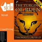 The Purging Of Ruen - Abridged audiobook by Thomas Corfield
