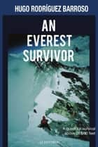 An Everest Survivor ebook by Hugo Rodríguez Barroso