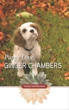 Puppy Love ebook by Ginger Chambers