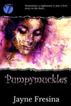 Pumpymuckles ebook by Jayne Fresina