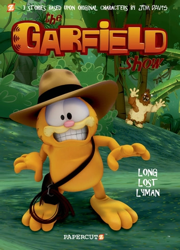 The Garfield Show #3: Long Lost Lyman ebook by Jim Davis,Cedric Michiels