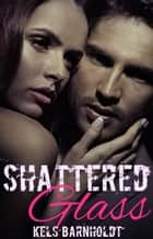 Shattered Glass ebook by