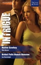 Native Cowboy/Bridal Falls Ranch Ransom ebook by Rita Herron, Jan Hambright
