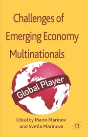 Successes and Challenges of Emerging Economy Multinationals ebook by Dr Marin Marinov,Dr Svetla Marinova