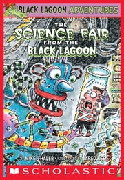 The Science Fair from the Black Lagoon ebook by Mike Thaler